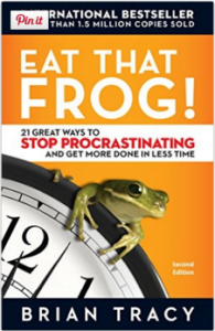 EAT THAT FROG- BRIAN TRACY