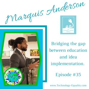 Marques D. Anderson is bridging the gap between education and idea implementation